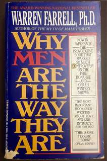 Why Men Are The Way They Are by Watren Farrell, Ph.D