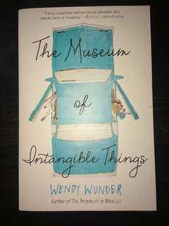 BRAND NEW The Museum of Intangible Things by Wendy Wunder