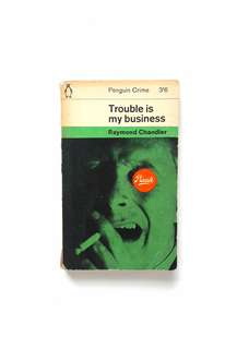 Trouble Is My Business (Raymond Chandler)