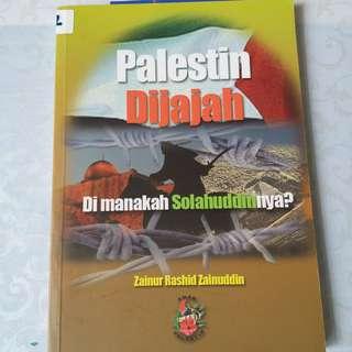 Palestin Dijajah. Dì Manakah Solahuddinya?