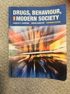 Drugs, Behaviour & Modern Society