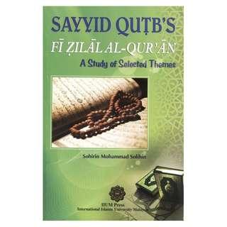 Sayyid Qutb Fi Zilal Al-Quran, A Study of Selected Themes