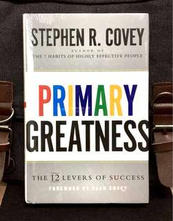 # Highly Recommended《Bran-New + Hardcover Edition + The 12 Ultimate Principles To Sustaining True Success》Stephen R. Covey - Primary Greatness : The 12 Levers Of Success