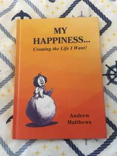 My happiness by Andrew Matthews excellent condition read once hard cover