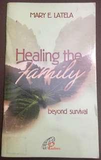 Healing the Family by Mary E. Latela
