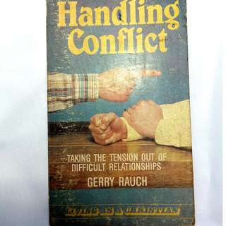 Handling Conflict by Gerry Rauch
