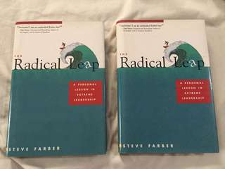 The Radical Leap: A Personal Lesson in Extreme Leadership by Steve Farber