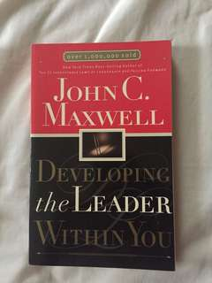Developing the Leader Within You by John C. Maxwell
