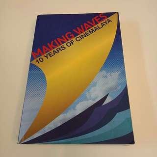 Making Waves: 10 years of Cinemalaya
