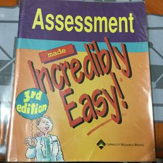Assessment Made Incredibily Easy - NLE Nursing NCLEX RN