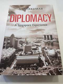 Diplomacy A Singapore Experience