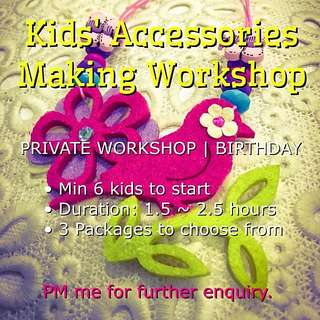 Accessories Workshop For Girls