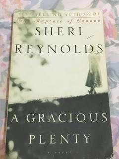 A Gracious Plenty by Sheri Reynolds / Novel