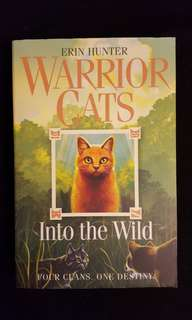 WARRIORS : Warrior Cats ~ Into The Wild by Erin Hunter