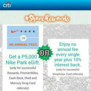 FREE NIKE P5,000.00 eGift Or NO ANNUAL FEE+10% INTEREST BACK when you register for Citibank Credit Card