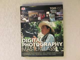 Tom Ang's Digital Photography Masterclass