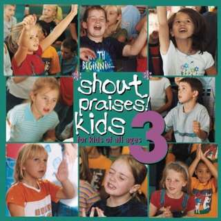 Shout Praises Kids 3 Music CD