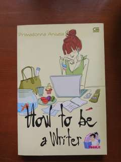How to be a writer ( teenlit)