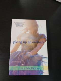 3 for price of 2 - Giving up on ordinary by Isla Dewar