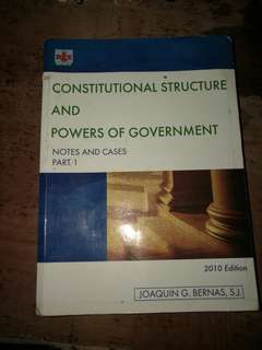 Constitutional Structure and Powers of the Government by Father Joaquin G. Bernas, S.J.