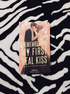 Remembering My First Real Kiss