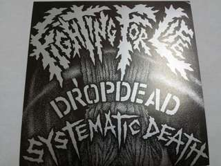 """Vinyl 7"""" Record: Dropdead/Systematic Death–Fighting For Life - Hardcore, Punk, Thrash"""