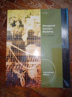 Managerial Decision Modelling, 6th Edition, International Edition, by Cliff T. Ragsdale