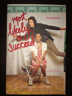 The Superlatives Most Likely to Succeed by Jennifer Echols