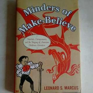Minders of Make-Believe - Leonard S. Marcus