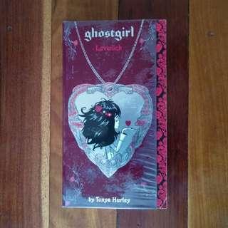 Ghostgirl Lovesick by Tonya Hurley