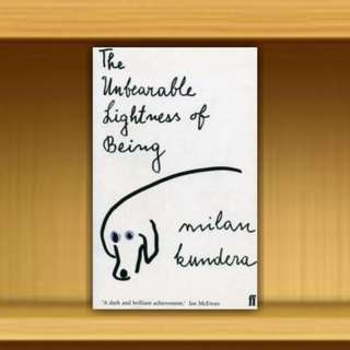 BN - The Unbearable Lightness of Being By Milan Kundera