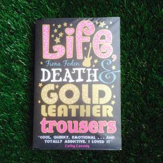 PRELOVED NOVEL: Life, Death and Gold Leather Trousers by Fiona Foden