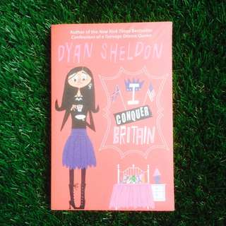 PRELOVED NOVEL: I Conquer Britain by Dyan Sheldon