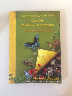 Charles Darwin - Origin of Species (Graphic Adaptation by Michael Keller; illustrated by Nicolle Rager Fuller)