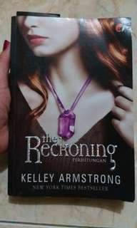 The Reckoning - Kelley Armstrong ( original )