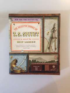 Reif Larsen - The Selected Works of T.S. Spivet