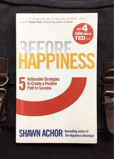 《New Book Condition + TED Talk Speaker + How A Positive Mindset Is The Greatest Predictor Of Success, Performance And Happiness》Shawn Achor - BEFORE HAPPINESS : Five Actionable Strategies to Create a Positive Path to Success