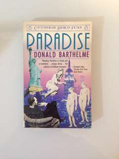 Donald Barthelme - Paradise