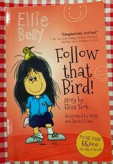 Ellie Belly - Follow that bird !