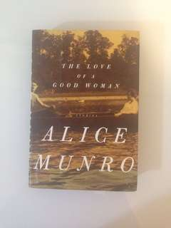 Alice Munro - The Love of a Good Woman (stories)