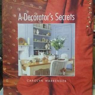 A Decorators Secrets