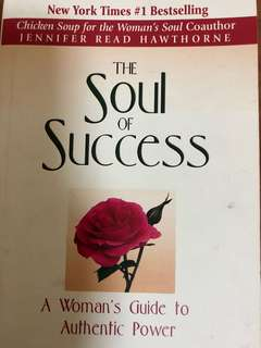 The Soul of Success - woman's guide to Authentic Power
