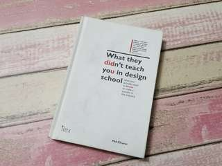 What they didn't tech you in design school by Phil Cleaver