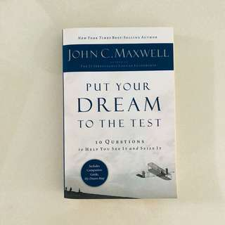 BRAND NEW - PUT YOUR DREAM TO THE TEST, JOHN C. MAXWELL