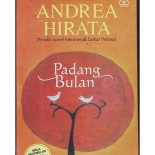 Padang Bulan - Novel by Andrea Hirata