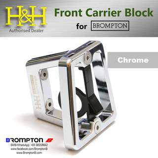 H&H Front Carrier Block in Chrome (for Bromptons)