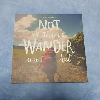 Not All Those Who Wander Are Lost Frame