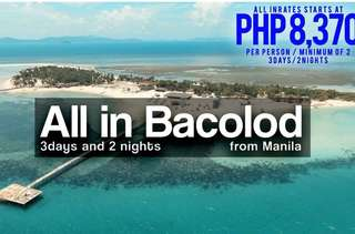 "The City of Smiles ""Bacolod Package Tour"