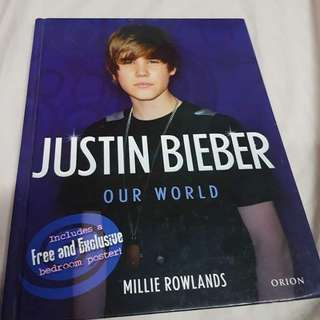 Justin Bieber: Our World Book