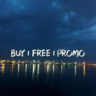 BUY 1 FREE 1 PROMO
